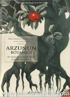 Michael Pollan - Arzunun Botaniği - Bir Elmanın Sizi Kullandığını Düşündünüz mü Hiç