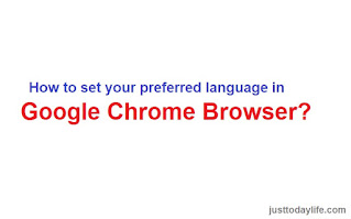 How to set your preferred language in Google Chrome browser?
