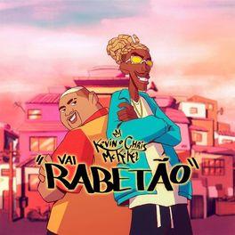 Download Música Vai Rabetão - MC Kevin o Chris e MC Kekel Mp3