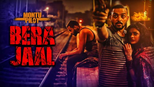 Bera Jaal by Ishan Mitra from Montu Pilot Web Series