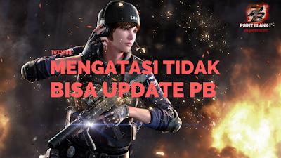 Mengatasi Tidak Bisa Update Point Blank Garena 5