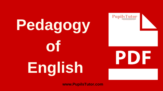 TNTEU (Tamil Nadu Teachers Education University) (Pedagogy) Teaching of English PDF Books, Notes and Study Material Download Free for B.Ed 1st and 2nd Year | Pedagogy of English TNTEU Book Notes and Study Material PDF
