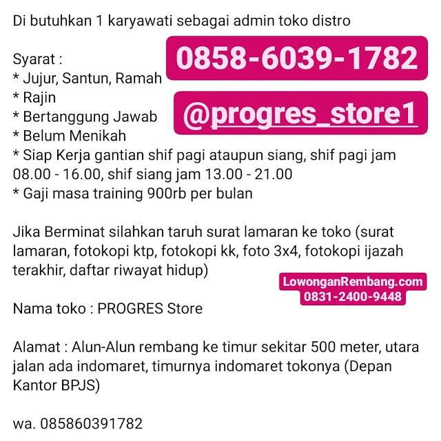 Lowongan Kerja Admin Toko Distro PROGRES Store Rembang Tanpa Syarat Pendidikan