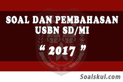 Download Soal dan Pembahasan USBN SD/MI 2017