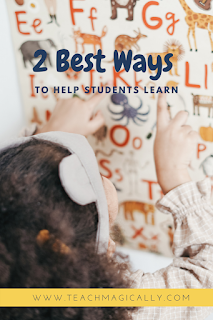 2 Best Ways To Help Students Learn by Teach Magically