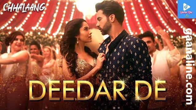 Deedar De Song Lyrics Hindi-Chhalaang-Asees Kaur