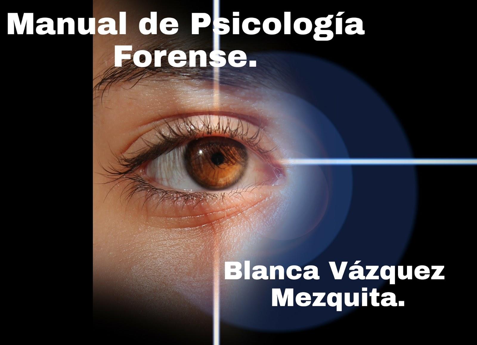 Manual de Psicología forense de Blanca Vazquez. PDF