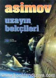 Isaac Asimov - Uzayın Bekçileri
