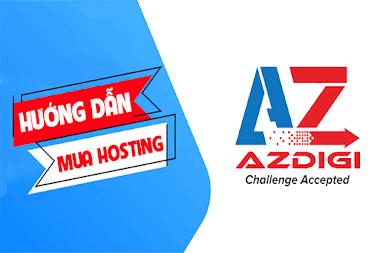 Hướng dẫn mua hosting Azdigi chi tiết nhất cho người mới làm Website