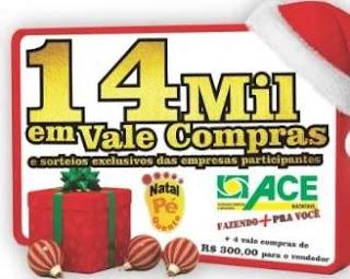 Promoção ACE Batatais Natal 2019 Pé Quente 14 Mil Reais em Vales-Compras