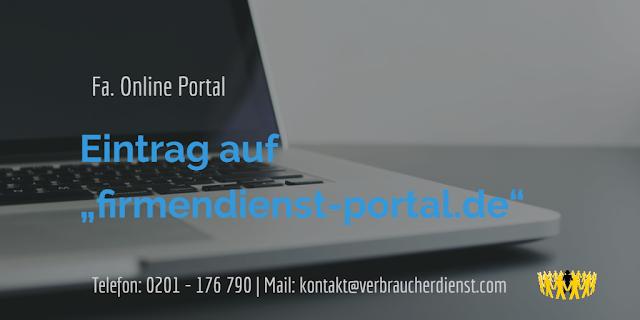 """Fa. Online Portal  Eintrag auf """"firmendienst-portal.de"""""""