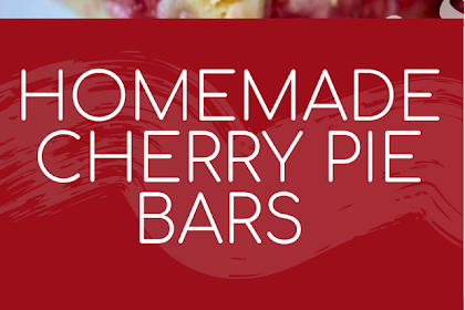 HOMEMADE CHERRY PIE BARS