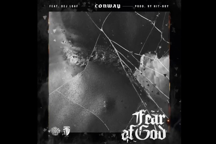 Listen: Conway The Machine - Fear Of God Featuring Dej Loaf