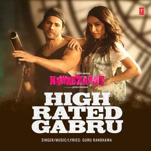 High Rated Gabru - Nawabzaade (2018)