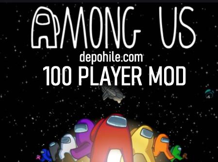 Among Us 100 Kişilik Mod İndir Özel Server Tanıtım 2021