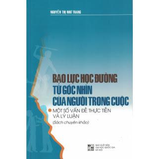 Bạo Lực Học Đường Từ Góc Nhìn Của Người Trong Cuộc - Một Số Vấn Đề Thực Tiễn Và Lý Luận ebook PDF EPUB AWZ3 PRC MOBI