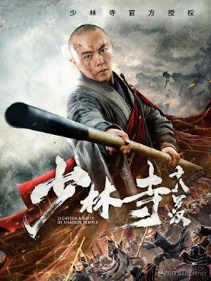 Thiếu Lâm Thập Bát La Hán - Eighteen Arhats of Shaolin Temple (2020)
