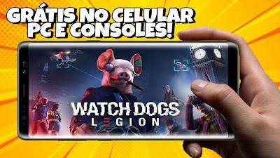 WATCH DOGS LEGION GRÁTIS