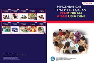 Pedoman Pengembangan Tema Pembelajaran Pendidikan Anak Usia Dini,
