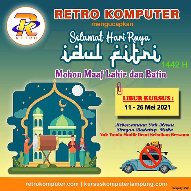 Retro Komputer mengucapkan Selamat Idul Fitri 1442H   Mohon Maaf Lahir Batin