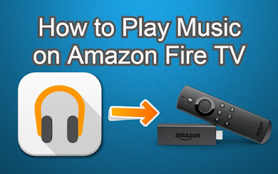 How to Play Music on Fire Stick
