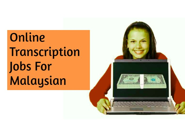 """Malaysia One of the easiest online jobs for students, stay-at-home moms and people looking for side gigs are """"online transcriptions"""". Obviously, you might wonder whether you qualify to do an online transcription jobs in Malaysia."""