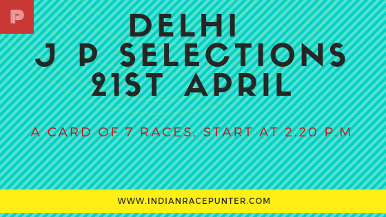 Delhi Jackpot Selections 21st April, TRACK EAGLE, TRACKEAGLE