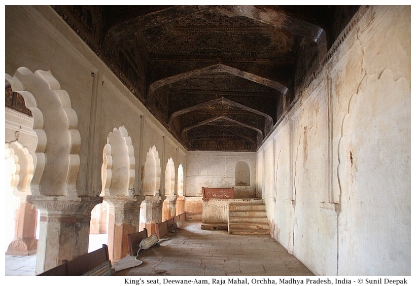 King's seat, Deewane-Aam, Raja Mahal, Orchha fort, Madhya Pradesh, India - Images by Sunil Deepak