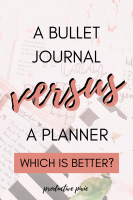 Should You Use a Bullet Journal or a Planner?