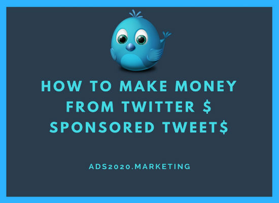 HOW TO MAKE MONEY FROM TWITTER $ SPONSORED TWEET$