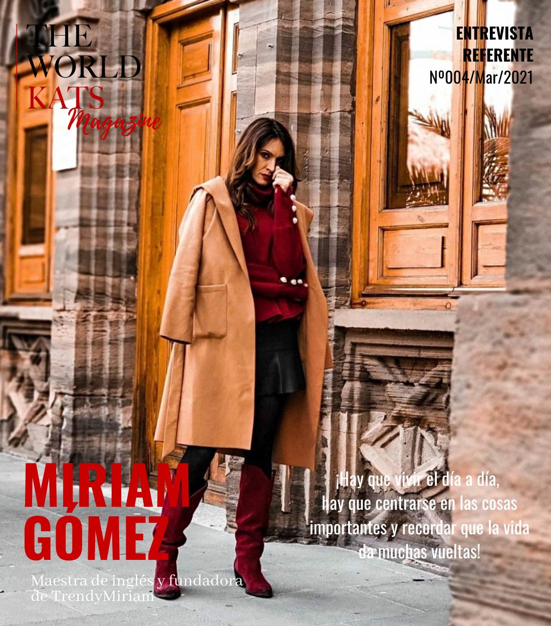 Entrevista a la influencers Miriam Gómez