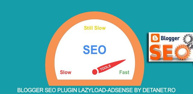 Seo Plugin for Blogger - LazyLoadAdsense