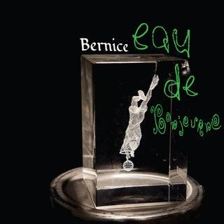 Bernice - Eau de Bonjourno Music Album Reviews