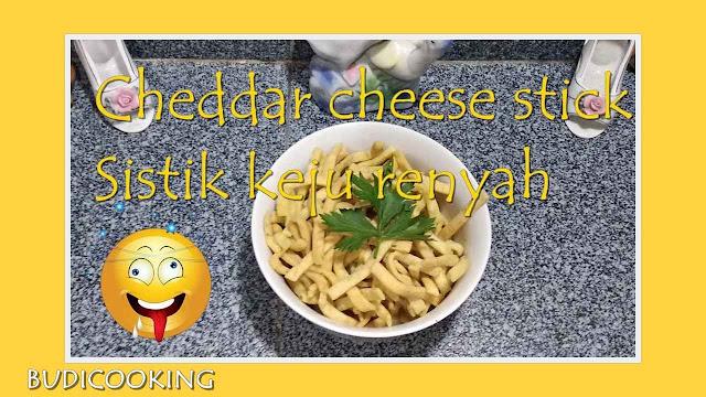 Cheddar Cheese Stick | Sistik Keju Renyah
