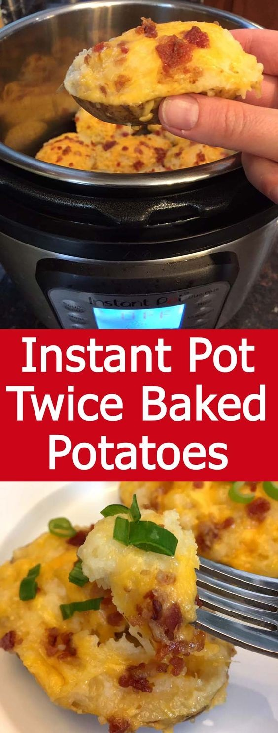 Instant Pot Twice Baked Potatoes