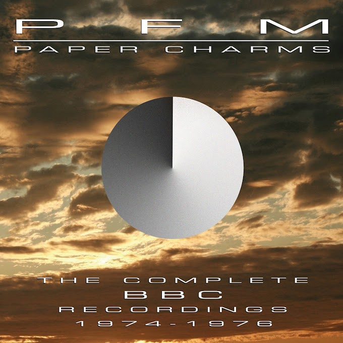 Premiata Forneria Marconi - Paper Charms: The Complete BBC Recordings 1974 - 1976 (2014)