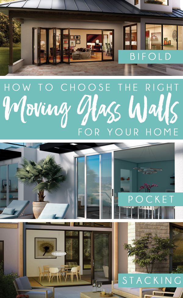 Design Trend Alert: Moving Glass Wall Systems. Learn how to choose the right type of moving glass walls for your home from bi-fold, stacking, and pocket options.