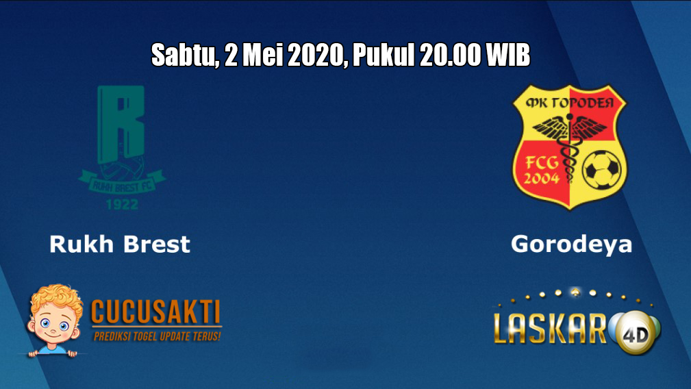 Prediksi Rukh Brest FC VS Gorodeya 2 Mei 2020