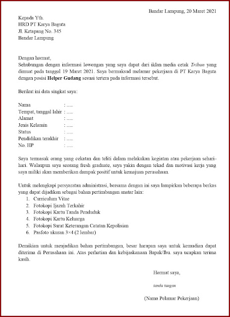 Contoh Application Letter Untuk Helper Gudang (Fresh Graduate) Berdasarkan Informasi Dari Media Cetak