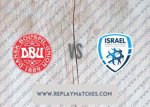 Denmark vs Israel -Highlights 07 September 2021