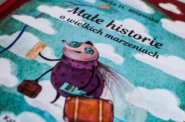 Małe historie o wielkich marzeniach - najlepsza książka na lato!