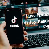 Tips Vidio Tiktok Masuk FYP
