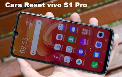 Cara Reset vivo S1 Pro tanpa PC mudah dan cepat [Work]