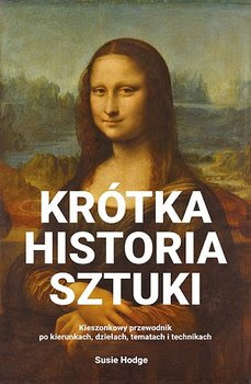 Krótka historia sztuki- Susie Hodge