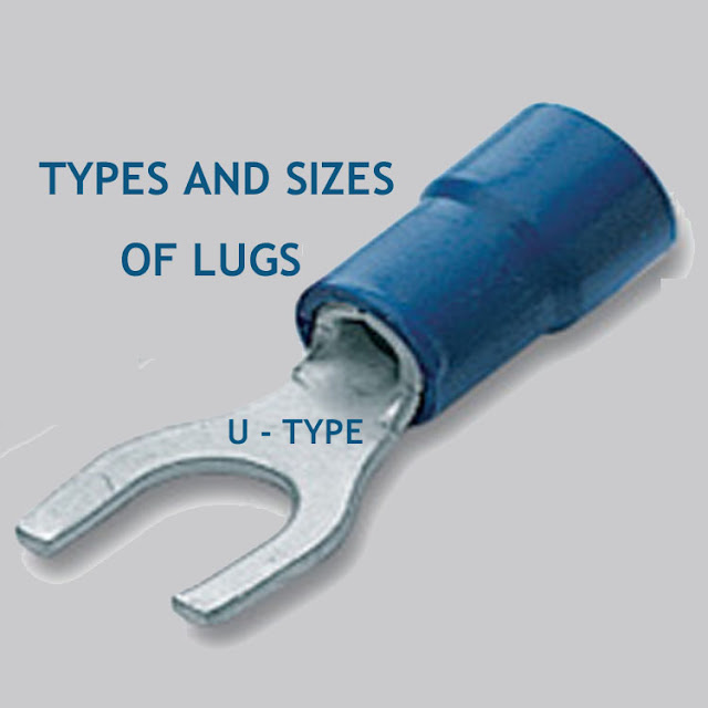 types of lugs, cable lug size, cable lug type, ring type lug, pin type lug, u type lug