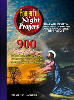 Powerful Night prayers That will destroy the powers of darkness and change Your life forever: