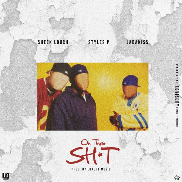 sheek louch on that shit cover
