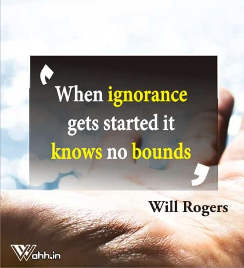 Will-Rogers-ignorance-quotes