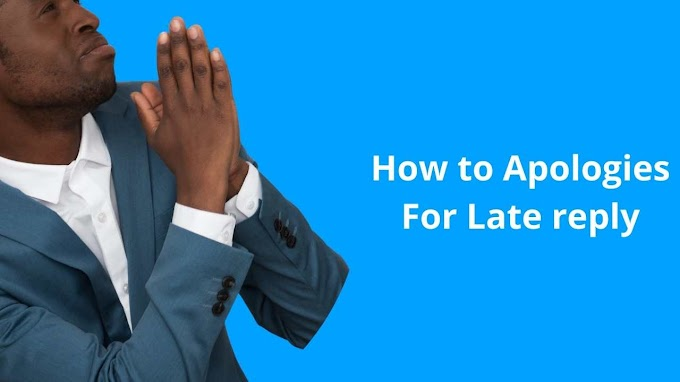 How to Apologies for late reply: How to Deal With Missed Texts and Emails