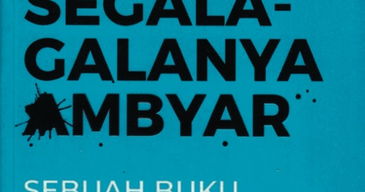 Segala Galanya Ambyar Review Buku Everything Is Fucked Karya